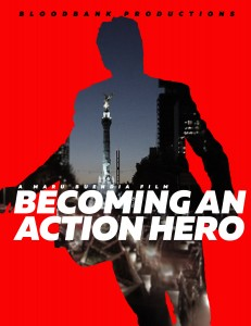 Becoming an Action Hero